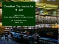 Creative Commons for GLAM