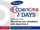 OpenCms Days 2013 - Bootstrap your templates