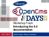 OpenCms Days 2014 - Introducing the 9.5 OpenCms documentation