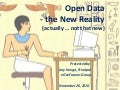 Open Data - the new Reality