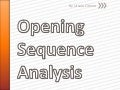 Opening sequence analysis