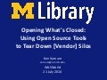 Opening What's Closed: Using Open Source Tools to Tear Down [Vendor] Silos