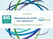 Optimising the Mobile User Experience, for iGaming and beyond