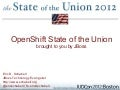 OpenShift State of the Union, brought to you by JBoss