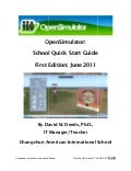 OpenSimulator: School Quick Start Guide: David W. Deeds