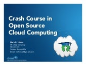 Crash Course in Open Source Cloud C...