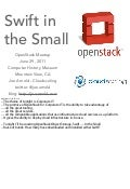 OpenStack Meetup - Swift in the Small