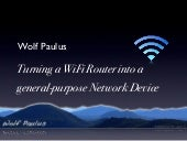 Turning a WiFi Router into a genera...