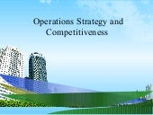 Operations strategy and competitive...