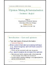 Opinion mining and summarization