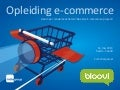 Opleiding e commerce-2013