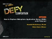 VMworld 2013: How to Replace Websphere Application Server (WAS) with TCserver