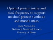 Optimal Protein Intake And Meal Frequency To Support Maximal Protein Synthesis and Muscle Mass