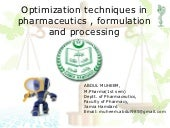 OPTIMIZATION IN PHARMACEUTICS,FORMULATION & PROCESSING