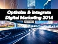 Optimize & Socialize Your Digital Marketing for 2014