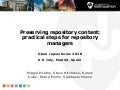 Preserving repository content: practical steps for repository managers by Miggie Pickton