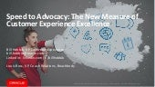 Speed to Advocacy: The New Measure of Customer Experience Excellence