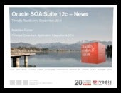 Oracle SOA Suite 12c - News and Overview
