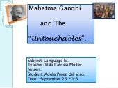 GANDHI AND THE UNTOUCHABLES.