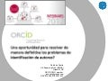 Presentation for ORCID webinar for the Portuguese BAD series (11 Dec 2012)