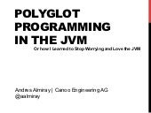 Polyglot Programming in the JVM - Ø...