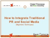 Integrating PR and Social Media Tac...