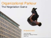 Organizational Parkour: the Negotia...