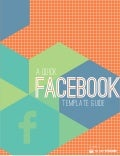 Revamp Your Facebook Page for 2014 with this Template and Posting Tips
