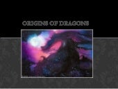 Origins of dragons