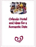 Orlando Hotel and Ideas for a Romantic Date