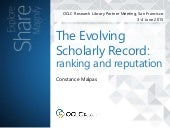 Evolving Scholarly Record - implications for rank and reputation assessment