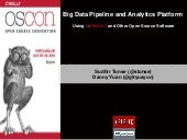 Big Data Pipeline and Analytics Platform Using NetflixOSS and Other Open Source Libraries