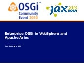 OSGi Community Event 2010 - Enterpr...