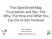 The OpenStreetMap Foundation and You