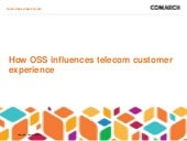 Telecom - the influence of OSS on c...