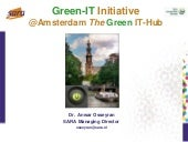 Dr Anwar Osseyran - Green-IT Initia...