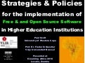 Strategies and Policies for the implementation of Free & and Open Source Software in Higher Education