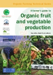 A Farmer's Guide to Organic Fruit a...