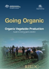 Organic Vegetable Production: A Guide