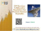 OTT Services: Collaborative Regulation Can Promote Internet Neutrality