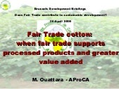 Fair Trade cotton: when fair trade ...