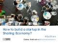 How to build a startup in the sharing economy?