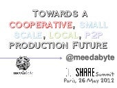 Towards a Cooperative, Small scale,...