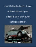 Our Orlando techs have a few reasons you should visit our auto service center