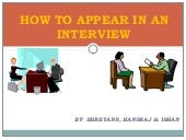 How to appear in an interview