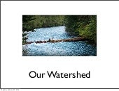 Our watershed copy