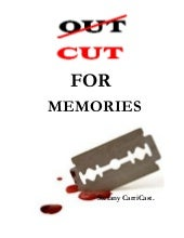 Out-cut for memories