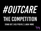 Out Care The Competition - Presented to the Association of Fundraising Professionals Regina