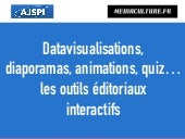 Outils du web-journalisme : datavisualisation, infographies, animations interactives...