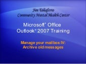 Outlook 2007  Manage Your Mailbox  ...
